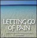 Learn more about Letting Go of Pain